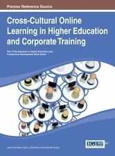 Cross-Cultural Online Learning in Higher Education and Corporate Training...
