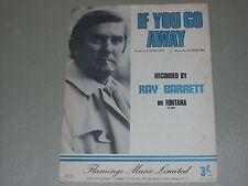 Ray Barrett: If You Go Away    Sheet Music