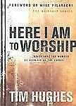 Here I Am to Worship (Worship Series), Hughes, Tim, Good Condition, Book