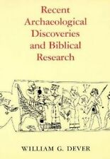Recent Archaeological Discoveries and Biblical Research, William G. Dever