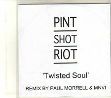 (DU219) Pint Shot Riot, Twisted Soul - 2011 DJ CD
