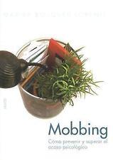 Divulgacion/Autoayuda: Mobbing : Como Prevenir y Superar el Acoso Psicologico...