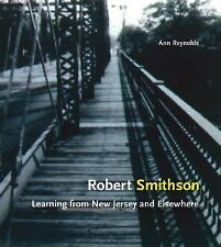 Robert Smithson: Learning from New Jersey and Elsewhere, Very Good Books