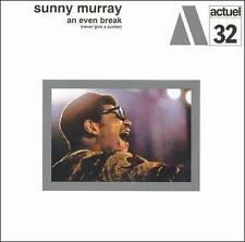 An Even Break (Never Give a Sucker), Sunny Murray, New Special Edition