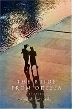 The Bride from Odessa : Stories by Edgardo Cozarinsky (2004, Hardcover)