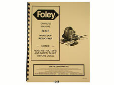 Foley Belsaw  Model 385 Hand Saw Retoother Owners Manual * 1068