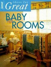 Ideas for Great Baby Rooms by Sunset Publishing Staff (2000, Paperback)