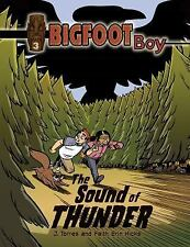 Bigfoot Boy: The Sound of Thunder by J. Torres (2014, Paperback)