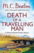 Death of a Travelling Man by M. C. Beaton (Paperback, 2013)