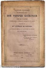 Oraison funebre de Dom Prosper Gueranger Abbé de Solesmes chez Oudin 1875