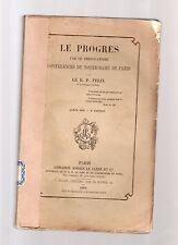 le progres par le christianesime conference.p.felix notre dame paris- 1859 AAA