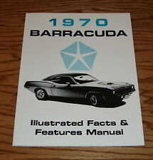 1970 Plymouth Barracuda Illustrated Facts Features Manual 70