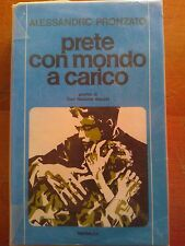 ALESSANDRO PRONZATO - PRETE CON MONDO A CARICO - GRIBAUDI 1975