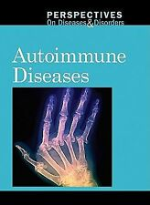 Autoimmune Diseases (Perspectives on Diseases and Disorders)-ExLibrary
