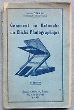 Commentaire sur modifié un cliche photographique. 4th édition. louise gerard