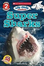 Scholastic Reader Level Two: Icky Sticky Readers: Super Sharks