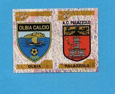 PANINI CALCIATORI 2004-05- Figurina n.728- OLBIA+PALAZZOLO -SCUDETTO-NEW