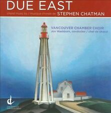 Due East, Chatman, Vancouver Chamber Choir, New