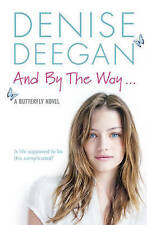 And by the Way..., Denise Deegan, New condition, Book