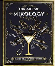 The Art of Mixology by Parragon Books (2015, Hardcover)