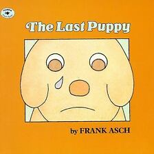 Last Puppy, The by Frank Asch c1989, Paperback, NEW, We Combine Shipping