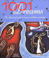 1001 Dreams: An Illustrated Guide to Dreams and Their Meanings, Jack Altman