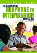 Implementing Response to Intervention: A Principal's Guide by