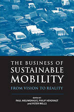 The Business of Sustainable Mobility: From Vision to Reality, , Very Good, Hardc