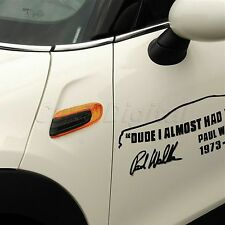 TRIBUTE to PAUL WALKER DUDE I ALMOST HAD YOU Car Auto Vinyl Decal Sticker Decor