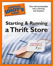 The Complete Idiot's Guide to Starting and Running a Thrift Store, Costa, Carol,