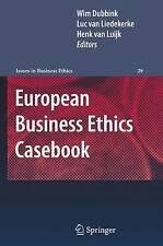 European Business Ethics Casebook: The Morality of Corporate Decision Making (Is