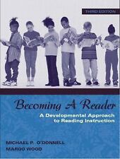 BECOMING A READER: Developmental Approach to Reading Instruction by O'Donnell