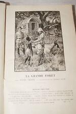 JULES VERNE LA GRANDE FORET MAGASIN D'EDUCATION RECREATION ILLUSTRE 1901 RELIURE