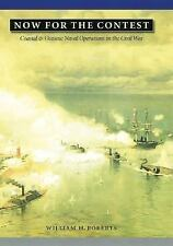 Great Campaigns of the Civil War: Now for the Contest : Coastal and Oceanic...