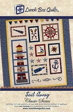 SAIL AWAY QUILT PATTERN, Embroidery Applique Pattern From Lunch Box Quilts NEW