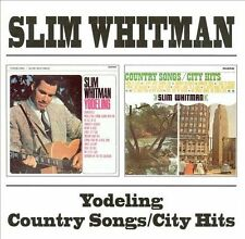 Yodeling/Country Songs/City Hits by Slim Whitman (CD, Sep-2001, Bgo)