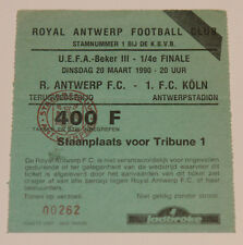 Ticket for collectors UEFA Royal Antwerp FC Koln 1990 Belgium Germany