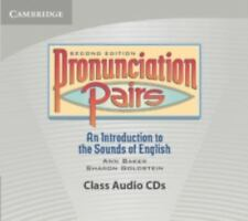 Pronunciation Pairs : An Introduction to the Sounds of English by Ann Baker...