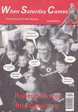 WHEN SATURDAY COMES Issue No.38 April 1990 Roberts Moves Into Coaching