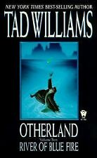 Otherland: River of Blue Fire 2 by Tad Williams (1999, Paperback)