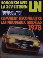 L' AUTO-JOURNAL n 16 . 15 septembre 1977 . 50 000 km avec la Citroen LN .