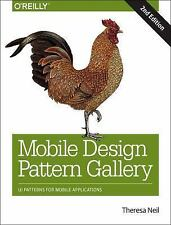 Mobile Design Pattern Gallery : UI Patterns for Smartphone Apps by Theresa...