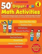 50+ Super-Fun Math Activities : Easy Standards-Based Lessons, Activities, and...