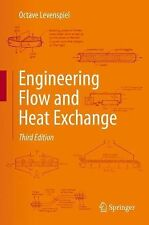 Engineering Flow and Heat Exchange by Octave Levenspiel (2014, Hardcover)