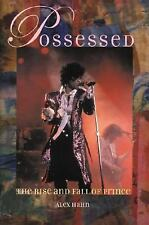 Possessed : The Rise and Fall of Prince by Alex Hahn and Watson-Guptill (2004)