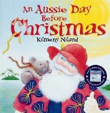 An Aussie Day Before Christmas by Kilmeny Niland Scholastic