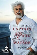 Captain Paul Watson: Interview With a Pirate-ExLibrary