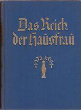 Zeller: Das Reich der Hausfrau, Bd.1 (mit zahlreichen teils farb. Abb.)  um 1930