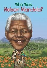 Who Was... ? Ser.: Who Was Nelson Mandela? by Pamela D. Pollack and Meg...