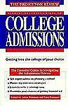 College Admissions : The Student Access Guide to College Admissions by David...